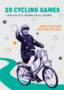 20 Cycling Games- More fun cycle training for children - Publications on cycling in Denmark
