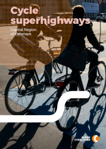 Cycle Super Highways in Capital Region of Denmark - Publications on cycling in Denmark